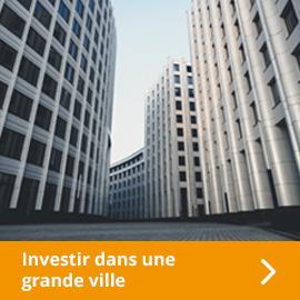 Investir dans une grande agglomération française